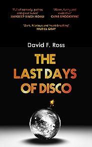 The Last Days of Disco (Disco Days Book 1)
