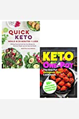 Quick keto meals in 30 minutes or less and keto one pot diet collection 2 books set Paperback