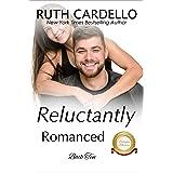 Reluctantly Romanced (The Barrington Billionaires, Book 10) (Barrington Billionaries)