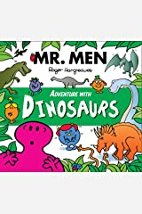 Mr. Men Adventure with Dinosaurs (Mr. Men and Little Miss Adventures) Kindle Edition