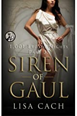 Siren of Gaul (The 1,001 Erotic Nights Series Book 3) Kindle Edition