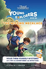 The Missing Necklace: A Timmi Tobbson Young Explorers Adventure Book for Girls and Boys (Solve-Them-Yourself Mysteries Book for Girls and Boys ages 6-8) Kindle Edition