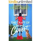 The Craft of Being Covert (The Sidekick's Survival Guide Mysteries Book 6)