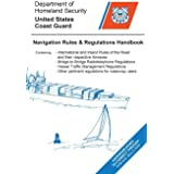Navigation Rules & Regulations Handbook 2014: Updated to Lnm and Ntm 7-18