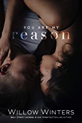 You Are My Reason: Book 1, You Are Mine Duet (You Are Mine Duets) Kindle Edition