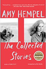 Collected Stories of Amy Hempel Paperback