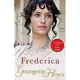 Frederica: Georgette Heyer Classic Heroines