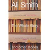 Whole Story And Other Stories, The