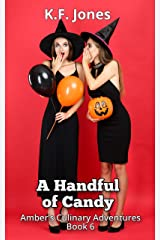 A Handful of Candy (Amber's Culinary Adventures Book 6) Kindle Edition