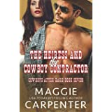 The Heiress and The Cowboy Contractor: 7