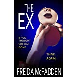 The Ex: An unputdownable psychological thriller (English Edition)