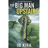 The Big Man Upstairs: A Scottish Crime Thriller (DCI Logan Crime Thrillers)