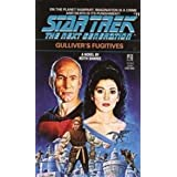 Gulliver's Fugitives (Star Trek: The Next Generation Book 11)