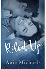 Riled Up (With A Kiss Book 2) Kindle Edition