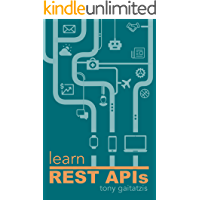 Learn REST APIs: Your guide to how to find, learn, and conne…