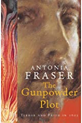 The Gunpowder Plot: Terror And Faith In 1605 Kindle Edition