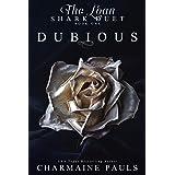 Dubious: A Seductive and Adrenaline-fueled Dark Mafia Romance (The Loan Shark Duet: A Dark Mafia Romance Book 1)
