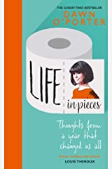 Life in Pieces: From the Sunday Times Bestselling author of So Lucky, comes a bold, brilliant, and hilarious book to curl up with for New Year Kindle Edition