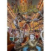 CAROUSEL EL DORADO─カルーセルエルドラド