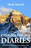The Chomolungma Diaries: Climbing Mount Everest with a comme…