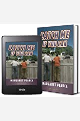 Catch Me If You Can Kindle Edition