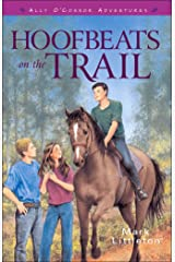 Hoofbeats on the Trail (Ally O'Connor Adventures Book #3) (Ally O'Connor Adventures) Kindle Edition