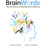 Brain Words: How the Science of Reading Informs Teaching