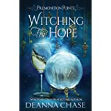 Witching For Hope: A Paranormal Women's Fiction Novel: 2