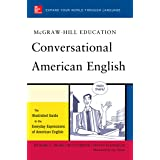 McGraw-Hill's Conversational American English: The Illustrated Guide to Everyday Expressions of American English (McGraw-Hill
