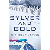 Sylver and Gold
