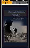 The Darkened Village: A Sherlock Holmes Adventure (English Edition)