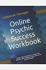 Online Psychic Success Workbook: Insider Tips & Exercises to Create Your Business, Build Clientele & Stay Sane as an Intuitive Practitioner Paperback