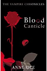 Blood Canticle: The Vampire Chronicles 10 Kindle Edition