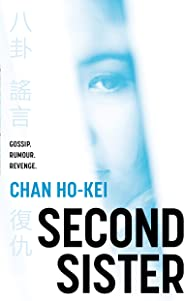 Second Sister: a gripping crime thriller set in Hong Kong
