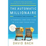 Automatic Millionaire: A Powerful One-Step Plan to Live and Finish Rich