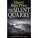 The Silent Quarry: A gripping Welsh murder mystery