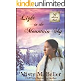 Light in the Mountain Sky (Call of the Rockies series Book 3)