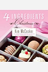 4 Ingredients Christmas Kindle Edition