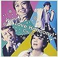 We Love Harmony!