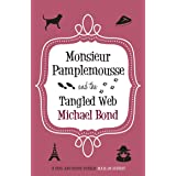 Monsieur Pamplemousse & The Tangled Web: 18