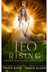Leo Rising: Zodiac Guardians 3 Kindle Edition