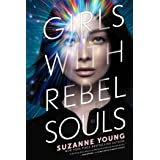 Girls with Rebel Souls (Volume 3)