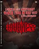 LOUDNESS 30th ANNIVERSARY WORLD TOUR IN USA 2011 LIVE&DOCUMENT [DVD]