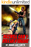 Maxwell Cain 2: With a Side of Vengeance (English Edition)