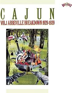 Cajun 1: 1929-39 Abbeville Breakdown