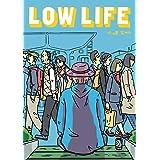 LOW LIFE (MeDu COMICS)