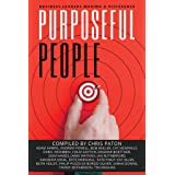 Purposeful People: Business Leaders Making A Difference