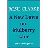 A New Dawn on Mulberry Lane (The Mulberry Lane Series Book 8)