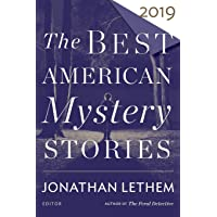 The Best American Mystery Stories 2019 (The Best American Se…