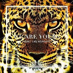 I Don't Like Mondays.「WE ARE YOUNG」のCDジャケット